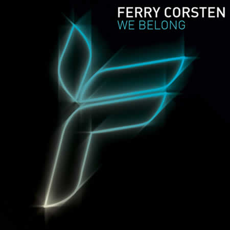 Ferry Corsten - We Belong
